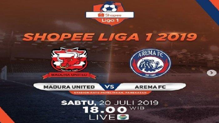 LINK Live Streaming Madura United vs Arema FC Liga 1 2019 Jam 18.30 Wib, Siaran Langsung Indosiar