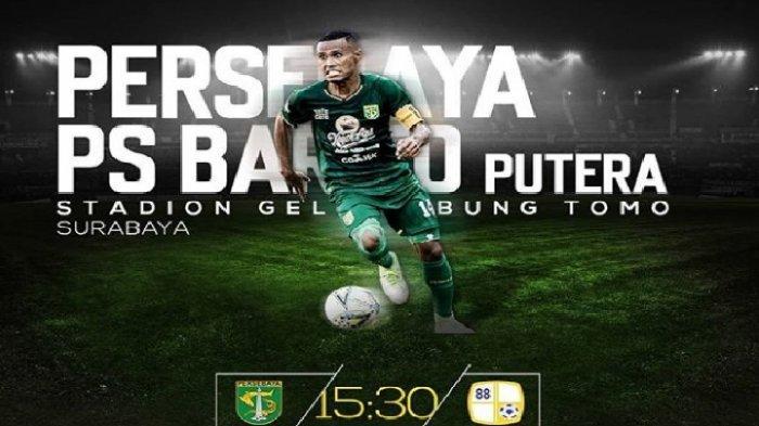 SEDANG BERLANGSUNG! Link Live Streaming Persebaya vs Barito Putera di Liga 1 2019, Cek di Vidio.com