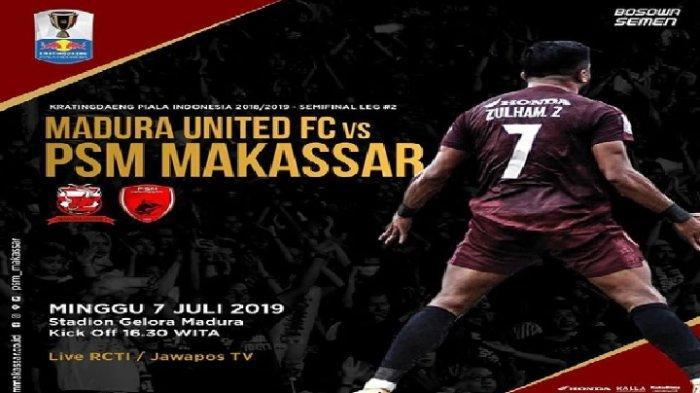 SEDANG BERLANGSUNG! Live Streaming Madura United vs PSM Makassar via RCTI Semifinal Piala Indonesia