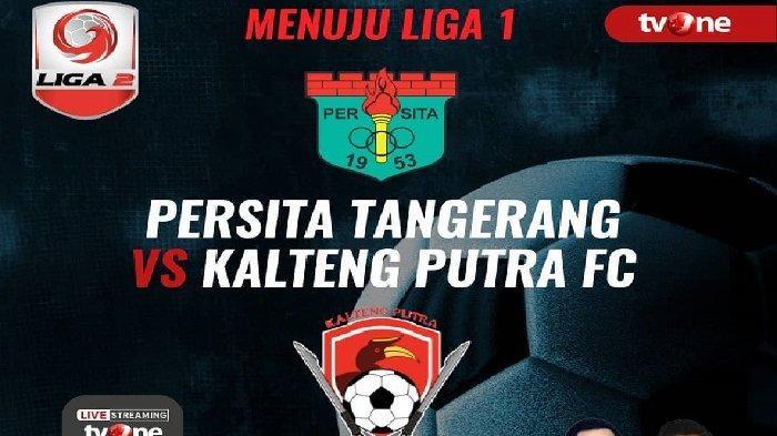Laga Dihentikan! Hasil Kalteng Putra vs Persita Liga 2 2018, Skor 2-0 Untuk Sementara