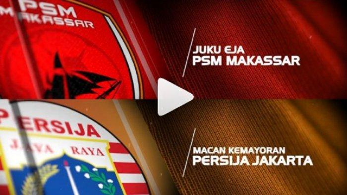 BERLANGSUNG! Live Streaming PSM Makassar vs Persija Final Piala Indonesia di Jawapos TV, Live RCTI