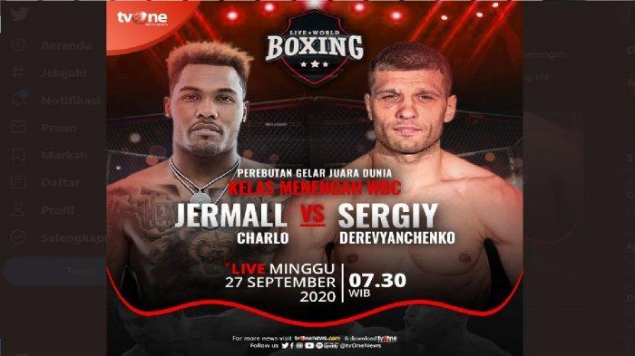 BERLANGSUNG Live Streaming TVOne Jermall Charlo vs Derevyanchenko, Gelar Juara Tinju Dunia WBC