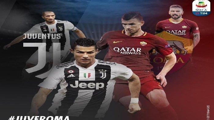 Jadwal Liga Italia Pekan Ini, Juventus vs AS Roma, Lazio vs Inter Milan & AC Milan vs Verona