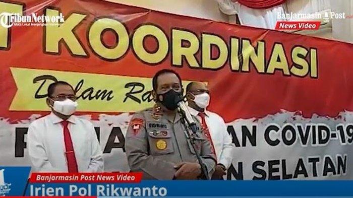 Kepala Kepolisian Daerah Kalimantan Selatan (Kapolda Kalsel), Irjen Pol Rikwanto, menegaskan dukungannya pada pemerintah provinsi yang akan memperketat mobilitas masuk wilayah Kalsel, Rabu (7/7/2021).