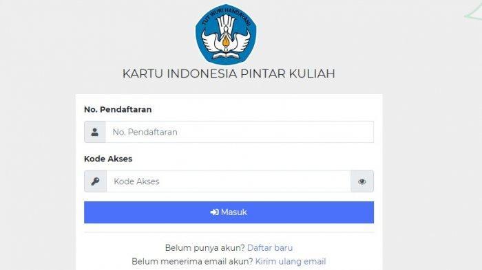 Urutan Cara Daftar KIP Kuliah 2021, Login kip-kuliah.kemdikbud.go.id Ikut SNMPTN 2021