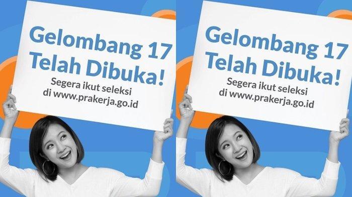 Besaran Insentif Kartu Prakerja Gelombang 17, Segera Daftar di www.prakerja.go.id