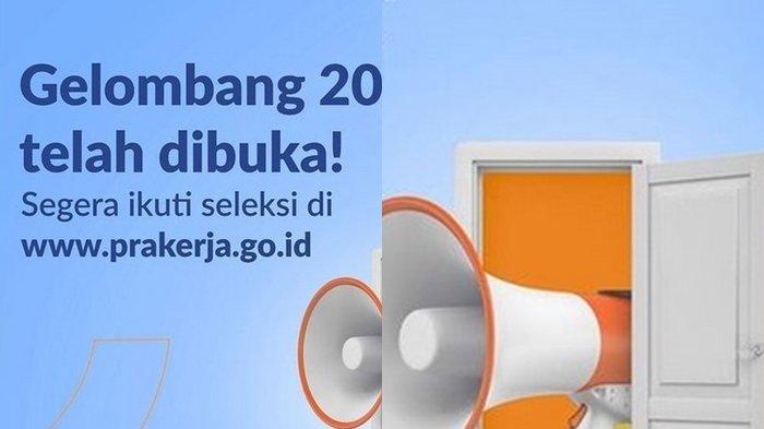 Cara Daftar Kartu Prakerja Gelombang 20, Ikuti dan Simak Syarat di www.prakerja.go.id