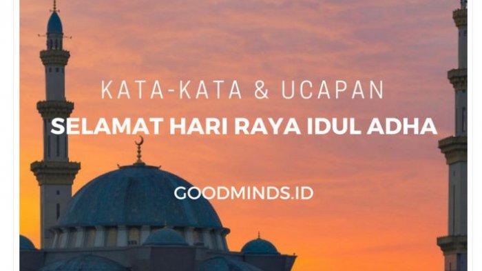 50 CONTOH Ucapan Selamat Idul Adha 2021, Cocok Jadi Status WA, Instagram, Twitter atau Facebook