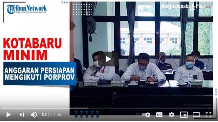 VIDEO Kotabaru Minim Anggaran Persiapan Mengikuti Porprov 2022