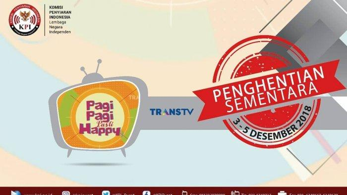 kpi-hentikan-program-pagi-pagi-pasti-happy-trans-tv.jpg