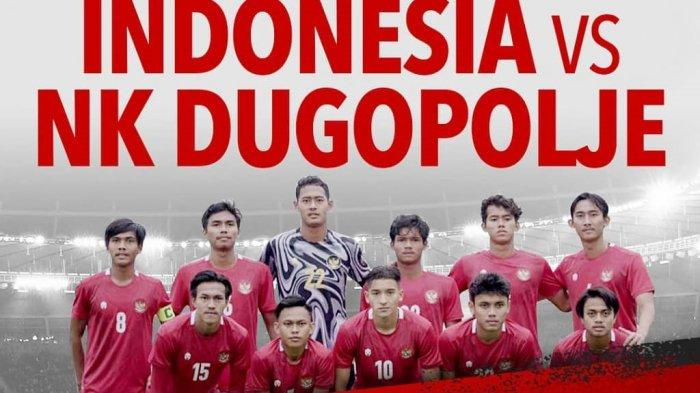 LIVE Streaming TV Online Timnas U-19 Indonesia vs NK Dugopolje, Live Net TV & Mola TV