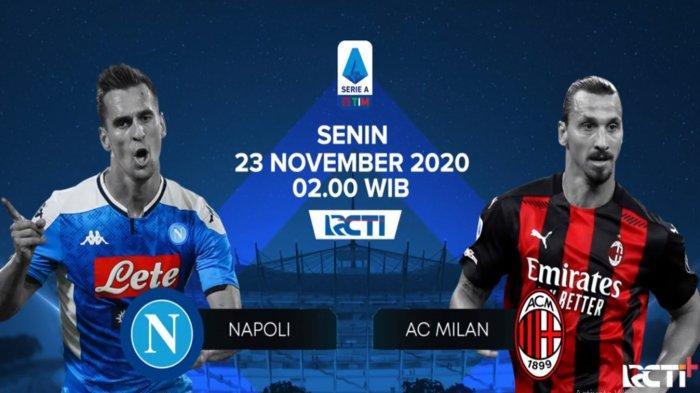 Napoli vs AC Milan Live RCTI, Perebutan Puncak Klasemen Liga Italia Serie A, Penentu Scudetto