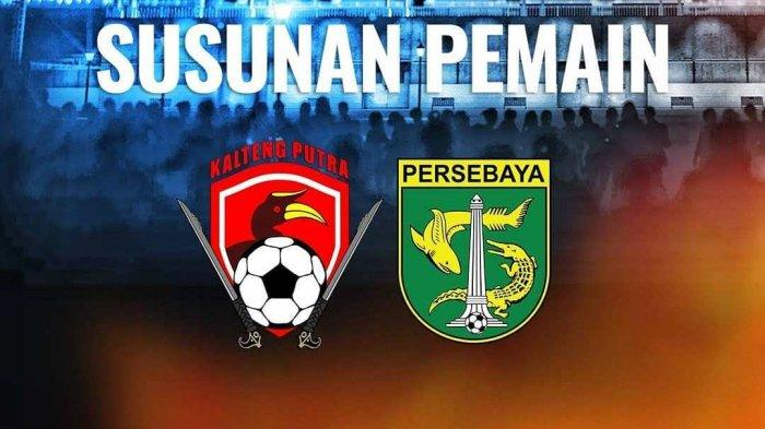 BERLANGSUNG! Live Streaming Indosiar Kalteng Putra vs Persebaya via Link Vidio.com, Laga Liga 1 2019