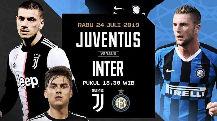 LIVE MOLA TV! Live Streaming Juventus vs Inter Milan ICC 2019, Siaran Langsung TVRI