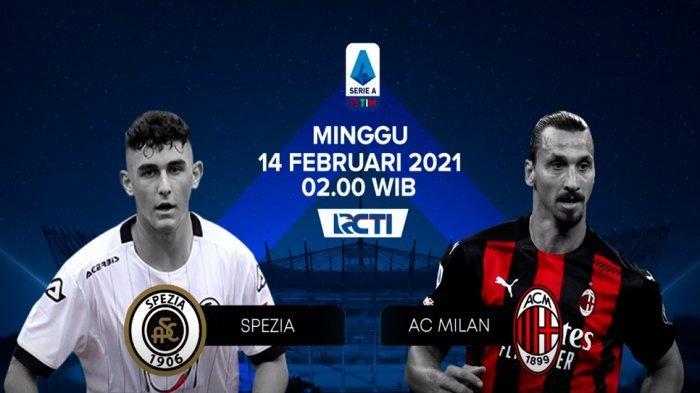 Link Live Streaming Spezia Vs Ac Milan Gratis Di Tv Online Rcti Plus Kick Off 02 45 Wib Banjarmasin Post