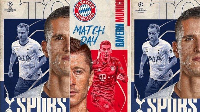 Link Live Streaming Tottenham vs Bayern Munchen di Liga Champion, Live SCTV, Cek Cara Nontonnya