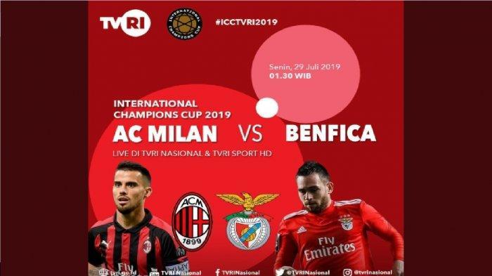 Hasil ICC 2019, AC Milan vs Benfica, Rossoneri Takluk dari Juara Liga Portugal, Skor Akhir 1-0