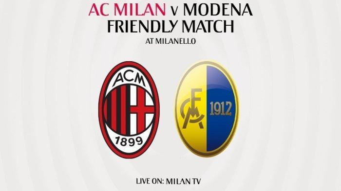 Preview & Link Streaming AC Milan vs Modena Live TV Online Milan TV, Ujicoba Kedua Skuad Pioli