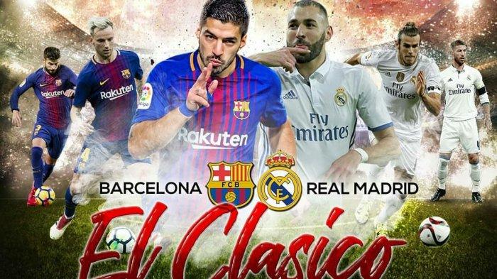 El Clasico! Live Streaming Barcelona vs Real Madrid via Live Streaming SCTV Malam Ini