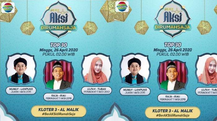 Live Streaming Indosiar Aksi, Tausiyah Top 30 Temani Sahur ...