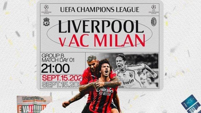 Live SCTV! Link Nonton Streaming Liverpool vs AC Milan via TV Online UCL Malam Ini, Simak Previewnya