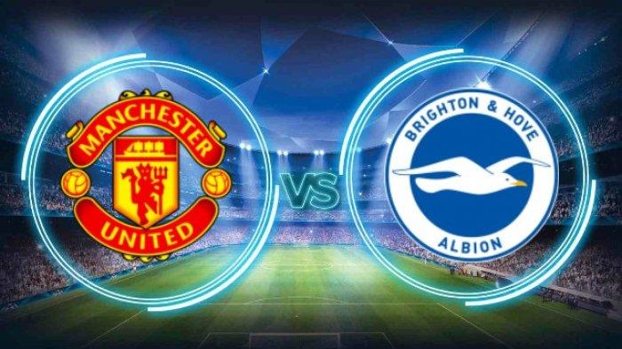 Jadwal Siaran Langsung Manchester United vs Brighton Malam Ini di Perempat Final Piala FA - Banjarmasin Post