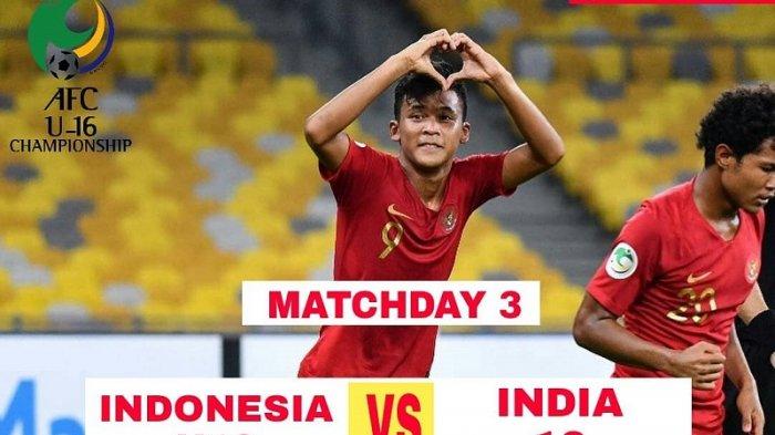 Link Live Streaming MNC TV - Susunan Pemain Timnas U-16 Indonesia vs India Piala AFC U-16 2018