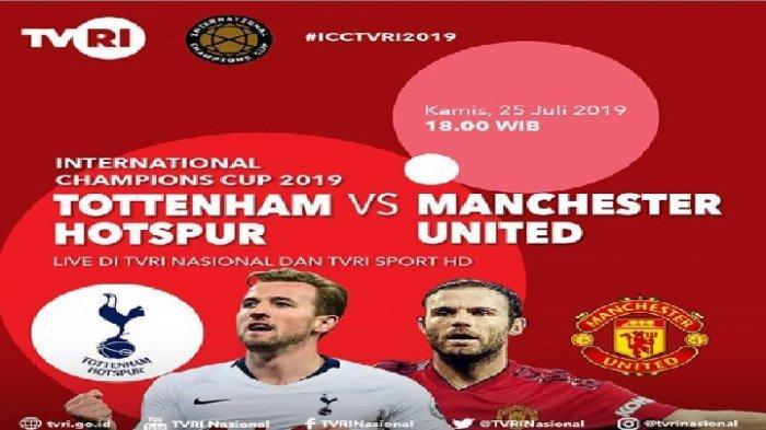 BERLANGSUNG! Live Streaming Man United vs Tottenham ICC 2019 di Mola TV & TVRI, Ini Susunan Pemain