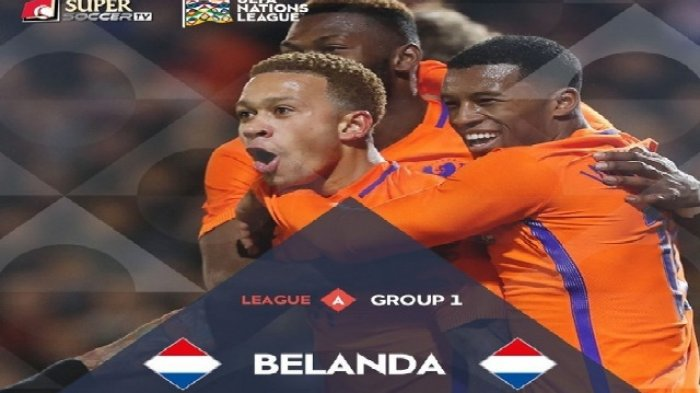 Link Live Streaming Prancis vs Belanda via Supersoccer.tv, UEFA Nations League 2018 Malam Ini