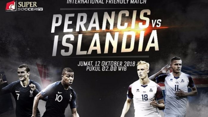 Link Live Streaming Supersoccer TV Prancis vs Islandia (Gratis), Laga Ujicoba Internasional