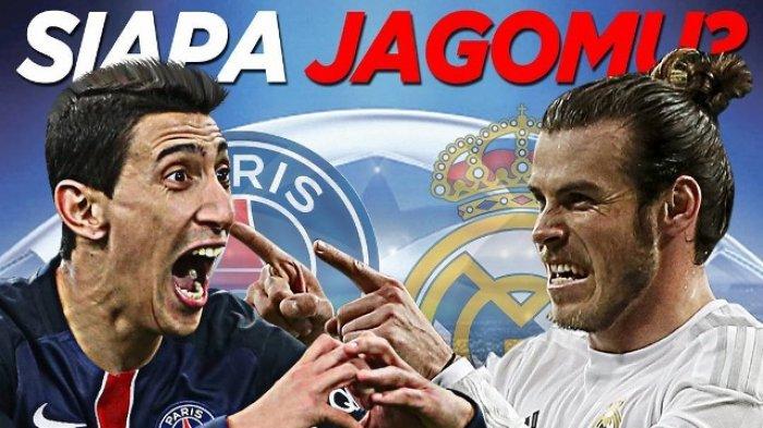 Link Live Streaming SCTV PSG vs Real Madrid Leg 2 Babak 16 Besar Liga Champions Malam Ini