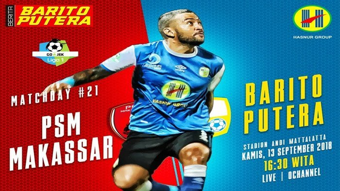 LIVE STREAMING OChannel! Live Streaming PSM vs Barito Putera Liga 1 2018 Pukul 15.30 Wib