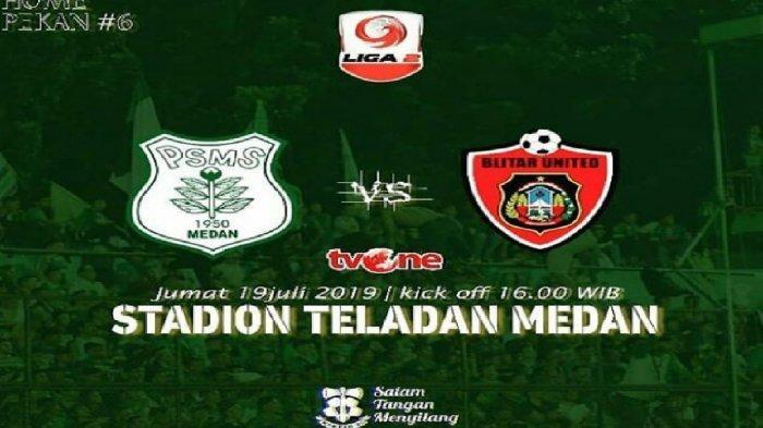LIVE TV ONE! Link Live Streaming PSMS Medan vs Blitar United (Persib Bandung B) Liga 2 2019 Sore Ini
