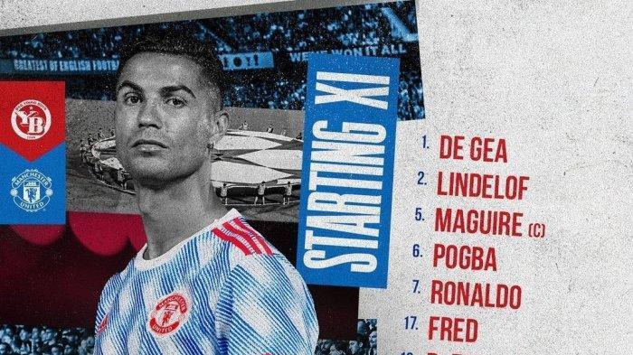 Line-up Young Boys vs Man United & Live Streaming TV Online UCL Siaran Gratis SCTV, Ronaldo & Fred