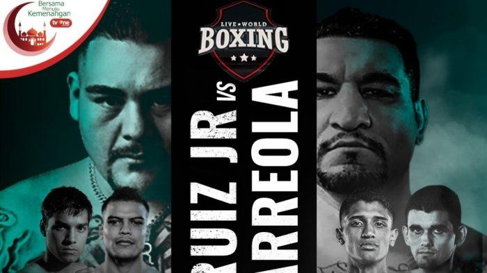 Sedang Berlangsung! Live Streaming TV One Tinju Dunia Andy Ruiz Jr vs Chris Arreola