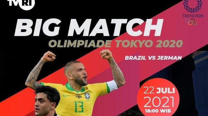 Jadwal Jam Tayang TVRI Sepak Bola Olimpiade Tokyo Meksiko vs Prancis & Brazil vs Jerman