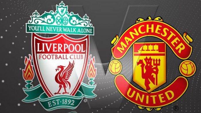 LINK Nonton TV Online Man United vs Liverpool Liga Inggris Live Streaming Mola TV Jam 22.30 WIB
