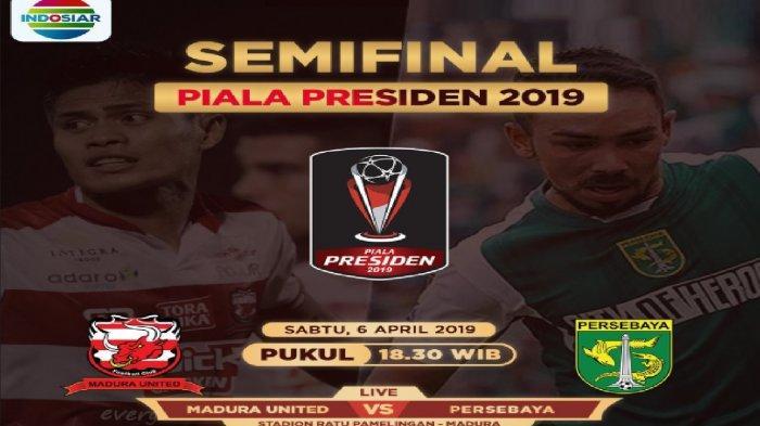 SESAAT LAGI! Live Streaming Indosiar Madura United vs Persebaya Surabaya di Piala Presiden 2019