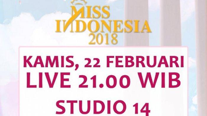 LINK LIVE STREAMING RCTI Malam Puncak Miss Indonesia 2018 Mulai Pukul 21.00 WIB