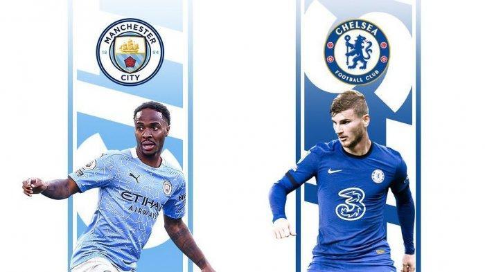 Jadwal Terbaru Final Liga Champions Live SCTV, Man City vs Chelsea Dihadiri 12 Ribu Suporter