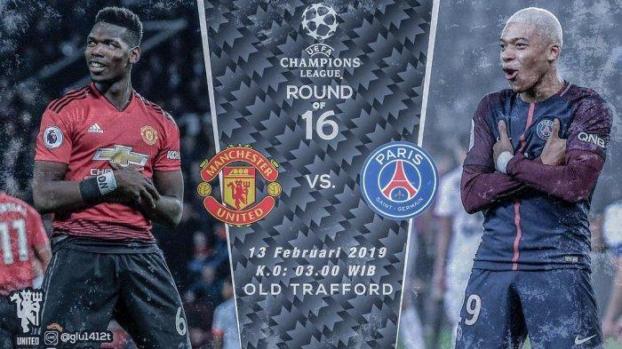 Jadwal Siaran Langsung Liga Champion Selasa (12/2) Malam Ini, Manchester United vs PSG, Live RCTI