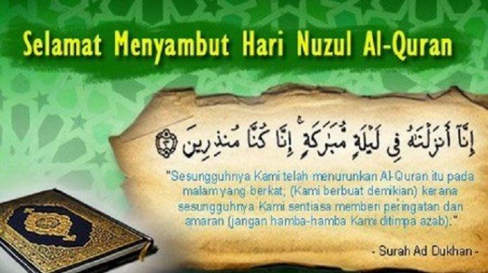 HARI Ini Nuzulul Quran 17 Ramadhan 2021, Baca Doa Ampunan dan Simak Qoutes Turunnya Alquran