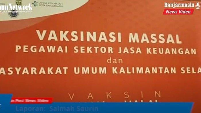 Otoritas Jasa Keungan (OJK), Kantor Perwakilan Bank Indonesia di Kalimantan Selatan (KPw BI Kalsel), Dinkes Kalsel yang menyelenggarakan vaksinasi massal di Banjarmasin, Sabtu (17/7/2021).