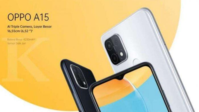 OPPO A15 3GB RAM.  Currently the price of the HP OPPO A15 3 GB RAM is priced at only Rp. 1 million.