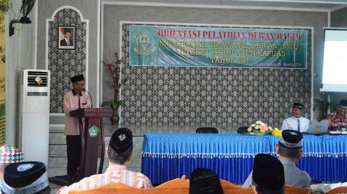 Geber Persiapan MTQ tingkat Kabupaten Kapuas, Panitia Laksanakan Orientasi Pelatihan Dewan Hakim