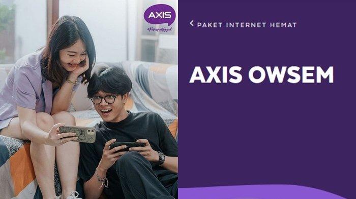 Paket Internet Murah Axis, Bisa Streaming Chatting dan Akses Sosmed Sepuasnya Pakai Axis Owsem