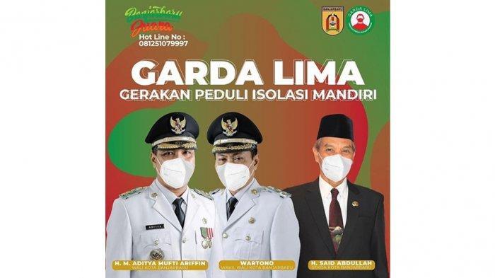 Pemerintah Kota (Pemkot) Banjarbaru membentuk dan mendirikan Posko Gerakan Peduli Isolasi Mandiri (Garda Lima) di kelurahan dan kecamatan se-Kota Banjarbaru