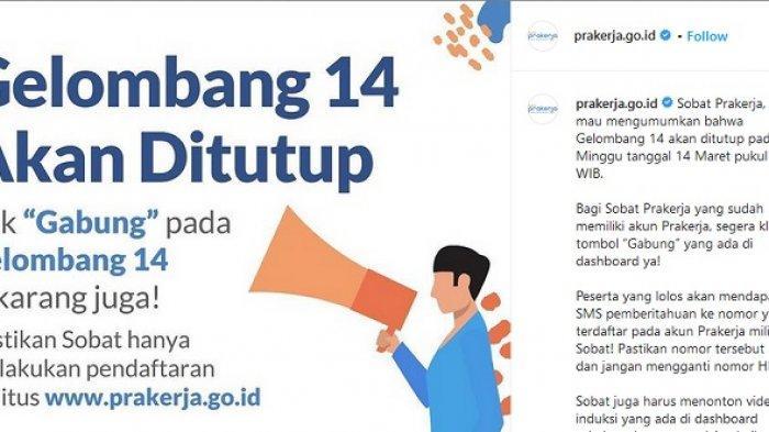Pendaftaran Program Kartu Prakerja Gelombang 14 ditutup pukul 14.00 WIB, Minggu (14/3/2021).
