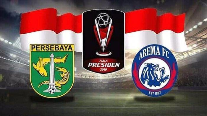 Jadwal Final Piala Presiden 2019 - Arema FC Vs Persebaya Format Kandang dan Tandang