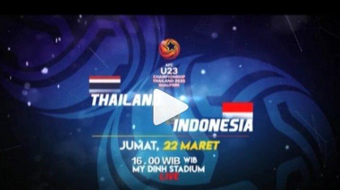 Jadwal Siaran Langsung RCTI Timnas U-23 Indonesia vs Thailand Kualifikasi Piala Asia U-23 2020